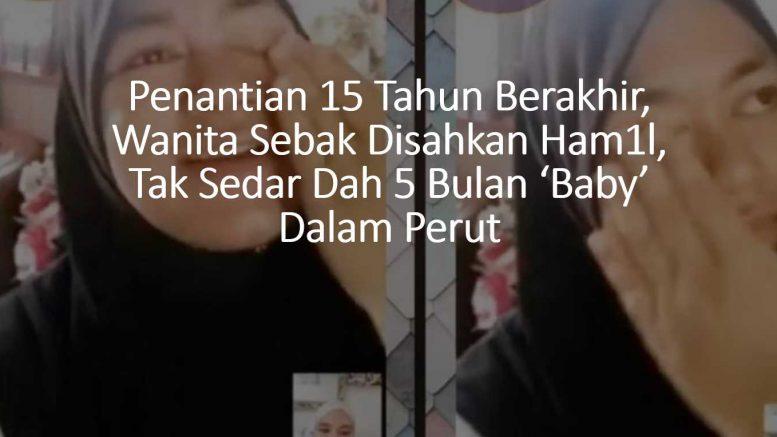 Penantian 15 Tahun Berakhir, Wanita Seb4k Disahkan Ham1l, Tak Sedar Dah 5 Bulan 'Baby' Dalam Perut